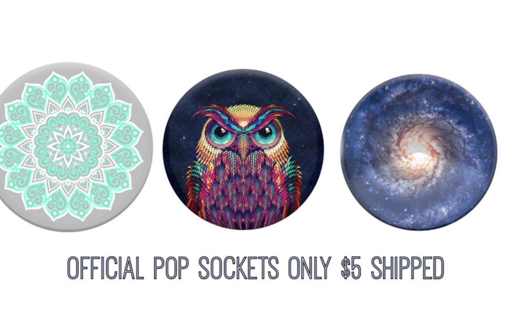 Pop Sockets Only $5 Each Shipped